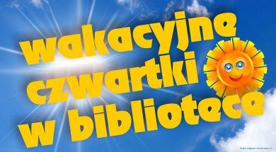 Wakacyjne_czwartki_w_bibliotece_2019